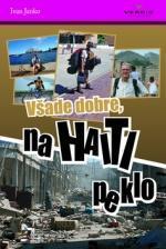 Všade dobre, na Haiti peklo